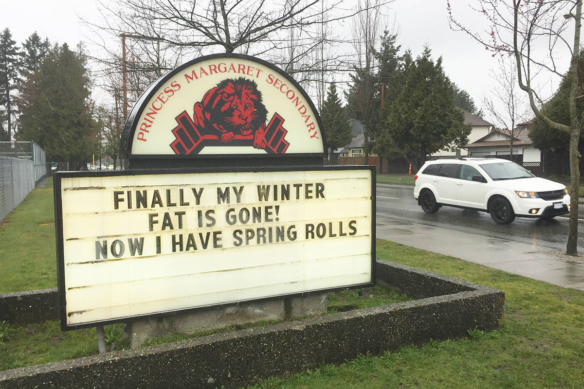The current message on the sign outside Princess Margaret Secondary in Surrey. (Photo: Tom Zillich)